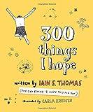 300 Things I Hope