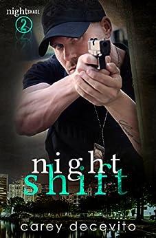 Night Shift (Nightshade Book 2) by [Decevito, Carey]