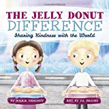 The Jelly Donut Difference: Sharing Kindness with