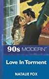 Front cover for the book Love in Torment by Natalie Fox