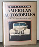 Fifty Years of American Automobiles, Richard M. Langworth, 0517686406
