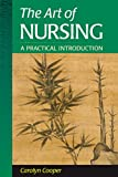 The Art of Nursing 1st Edition