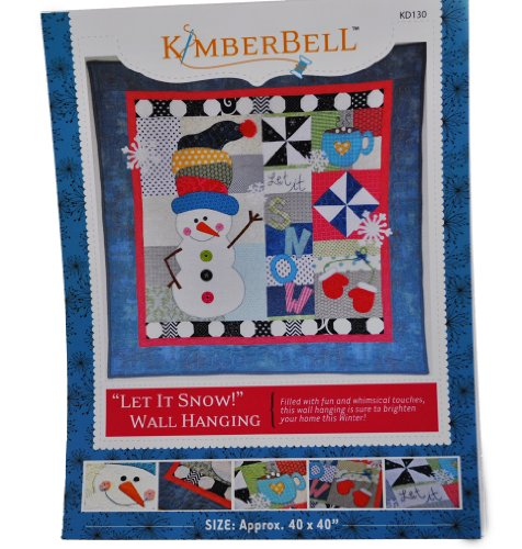 ''Let It Snow!'' Wall Hanging Quilt Pattern by Kimberbell 40'' x 40'' Snowman & Snowflakes by Kimberbell