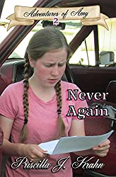Never Again (Adventures of Amy Book 2)