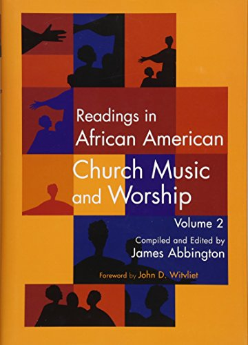 Search : Readings in African American Church Music and Worship Volume 2