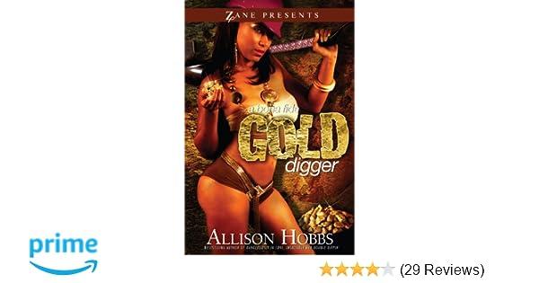 A Bona Fide Gold Digger Allison Hobbs 9781593091194 Amazon Books