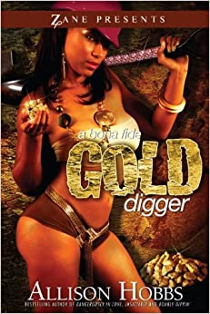 A Bona Fide Gold Digger: A Novel