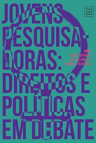 Jovens Pesquisadoras. Direitos e Políticas em Debate