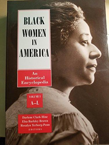 Black Women in America: Vol 2 - M to Z (An Historical Encyclopedia) (Black Women In America An Historical Encyclopedia)