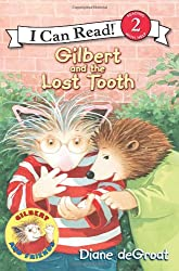 Gilbert and the Lost Tooth (I Can Read Book 2)