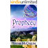 Prophecy (The Dragonfly Chronicles Book 1)