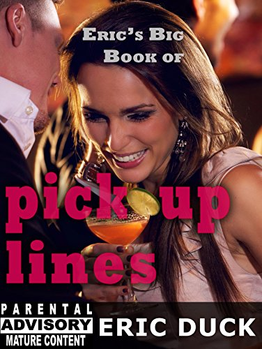 Eric's Big Book of Pick Up Lines (Eric's Big Books 6)