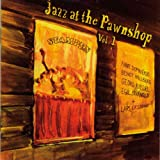 Jazz At The Pawnshop 1