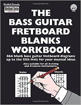 Amazon Com The Bass Guitar Fretboard Blanks Workbook 864 Blank