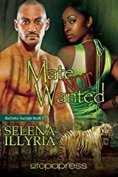 Mate Not Wanted (Bachelor Auction Book 1)