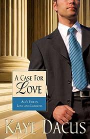 A Case for Love (Brides of Bonneterre Book 3)