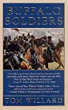 Front cover for the book Buffalo Soldiers by Tom Willard