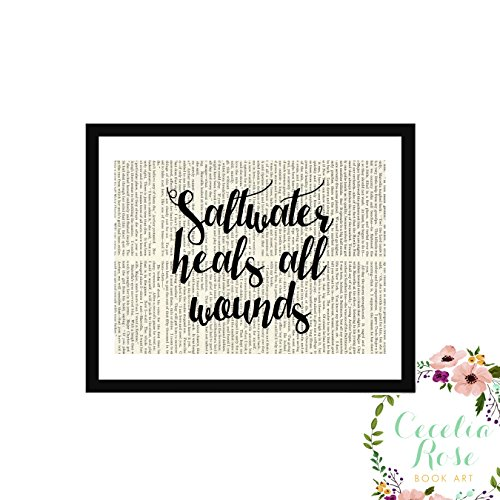 (Saltwater Heals All Wounds Farmhouse Inspirational Quote Upcycled Vintage Book Page Unframed Print)