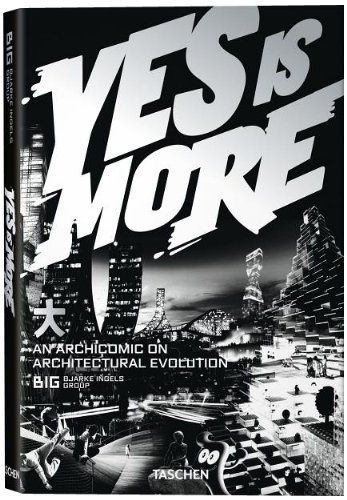 Yes Is More: An Archicomic on Architectural Evolution [Bjarke Ingels] (Tapa Blanda)