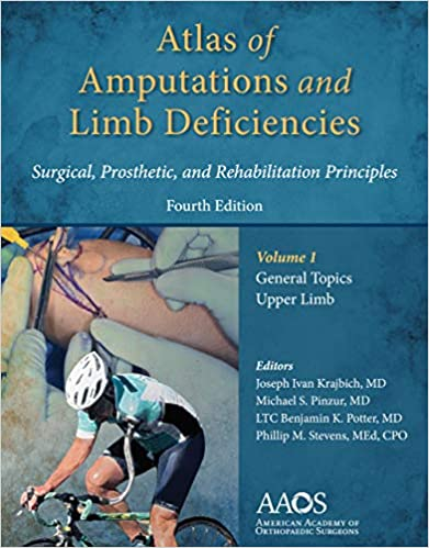 Atlas of Amputations & Limb Deficiencies, 4th edition