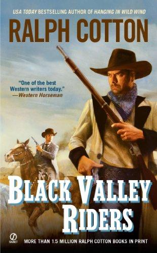 Black Valley Riders (Ranger Sam Burrack)
