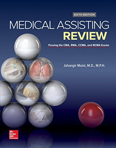 Medical Assisting Review: Passing The CMA, RMA, and CCMA Exams