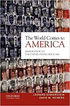 Book The World Comes to America: Immigration to the United States Since 1945 by Leonard Dinnerstein (2012-12-21)