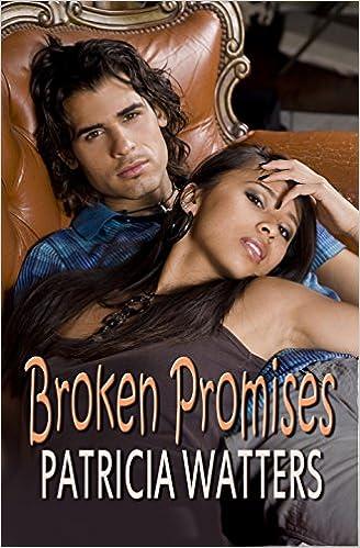 Kostenloser Download von Büchern als PDF Broken Promises by Patricia Watters B006BHLX3O PDF