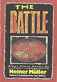 The Battle: Plays, Prose, Poems (PAJ Books)