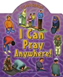 I Can Pray Anywhere!, Aisha Ghani, 0860373398