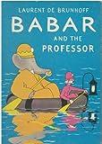 Babar and the Professor, Laurent de Brunhoff, 0394905903
