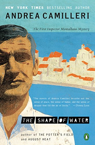 The Shape of Water (The Inspector Montalbano Mysteries Book 1) ()