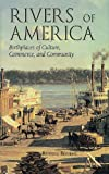 Rivers of America, Russell Bourne, 1555913059