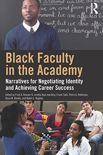 Search : Black Faculty in the Academy: Narratives for Negotiating Identity and Achieving Career Success