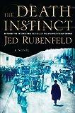 The Death Instinct, Jed Rubenfeld, 1594487820
