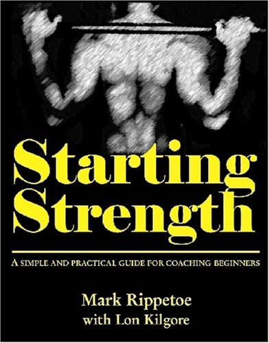 Starting Strength (1st edition)