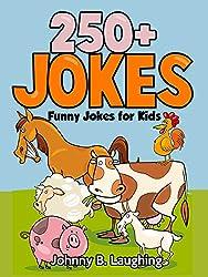 Jokes for Kids: 250+ Farm Animal Jokes: Funny and Hilarious Farm Animal Jokes for Kids - Kids Books - Children's Books (Funny Jokes for Kids) (English Edition)