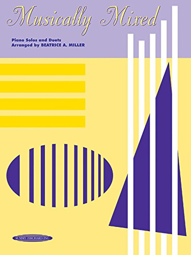 Musically Mixed: Piano Solos and Duets ()
