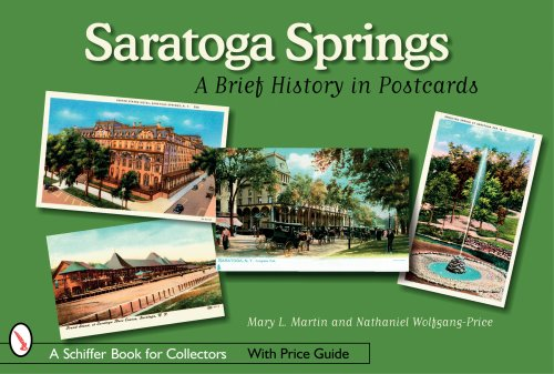 Saratoga Springs: A Brief History in - Springs In Saratoga Stores