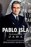 Pablo Isla: En el corazón de Zara