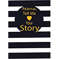 nana, tell me your story: A guided journal