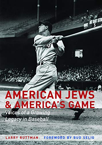 Image of American Jews and America's Game: Voices of a Growing Legacy in Baseball