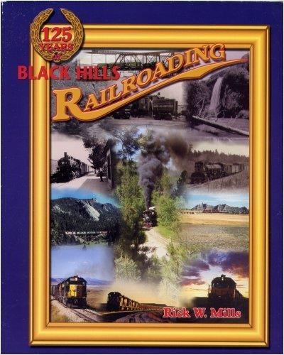 125 Years of Black Hills Railroading pdf epub