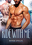 Ride With Me: M/M Gay Romance