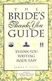 The Bride's Thank You Guide, Pamela A. Piljac, 1556522002