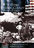 img - for Western Siskiyou County: Gold and Dreams (CA) (Making of America) by Gail L. Fiorini-Jenner (2002-10-28) book / textbook / text book