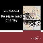 På rejse med Charley [Travelling with Charley] | John Steinbeck