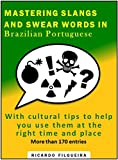 #8: Mastering Slangs And Swear Words in Brazilian Portuguese