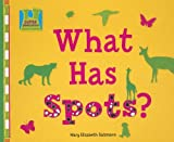 What Has Spots?, Mary Elizabeth Salzmann, 1599288729