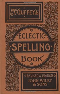 McGuffey's Eclectic Spelling Book (0471289434)   Amazon price tracker / tracking, Amazon price history charts, Amazon price watches, Amazon price drop alerts